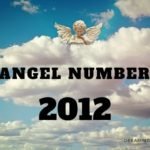 2012 Angel Number – Meaning and Symbolism