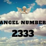 2333 Angel Number – Meaning and Symbolism