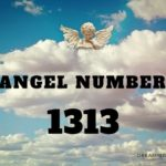 1313 Angel Number – Meaning and Symbolism