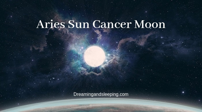 Aries Sun Cancer Moon – Personality, Compatibility