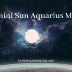 Gemini Sun Aquarius Moon – Personality, Compatibility