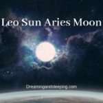 Leo Sun Aries Moon – Personality, Compatibility