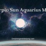 Scorpio Sun Aquarius Moon – Personality, Compatibility