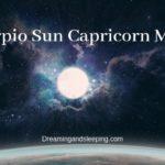 Scorpio Sun Capricorn Moon – Personality, Compatibility