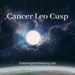 Cancer Leo Cusp – Dates, Man, Woman, Compatibility