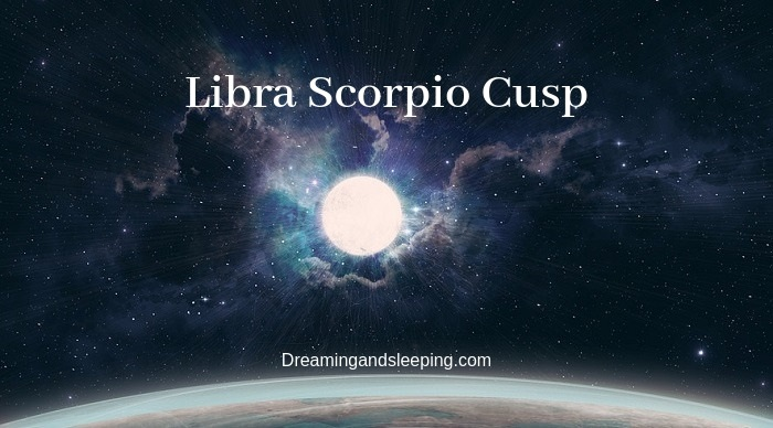 Libra Scorpio Cusp – Dates, Man, Woman, Compatibility