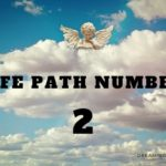 Life Path Number 2 – Meaning, Personality, Compatibility