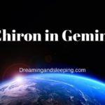 Chiron in Gemini