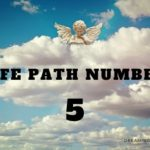 Life Path Number 5 – Meaning, Personality, Compatibility