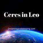 Ceres in Leo