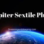 Jupiter Sextile Pluto