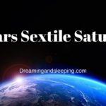 Mars Sextile Saturn