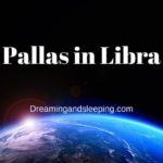 Pallas in Libra