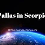 Pallas in Scorpio