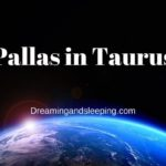 Pallas in Taurus