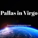 Pallas in Virgo