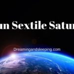 Sun Sextile Saturn