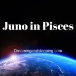 Juno in Pisces