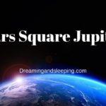 Mars Square Jupiter Synastry