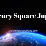Mercury Square Jupiter Synastry