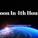 Moon In 4th House – Meaning, Synastry
