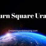 Saturn Square Uranus Synastry